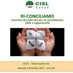 La Cisl di Lecce organizza giornata di approfondimento sulla conciliazione