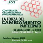 La forza del cambiamento venerdì 1 Ottobre la Conferenza Organizzativa Programmatica della Fai Cisl di Lecce