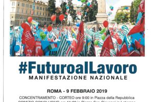 #FuturoalLavoro manifestazione nazionale Cgil, Cisl e Uil  9 febbraio Roma