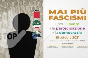 """""""Mai più fascismi""""- Manifestazione unitaria di Cgil, Cisl e Uil. Chirizzi: """"Portiamo a Roma la tensione ideale del Salento"""""""